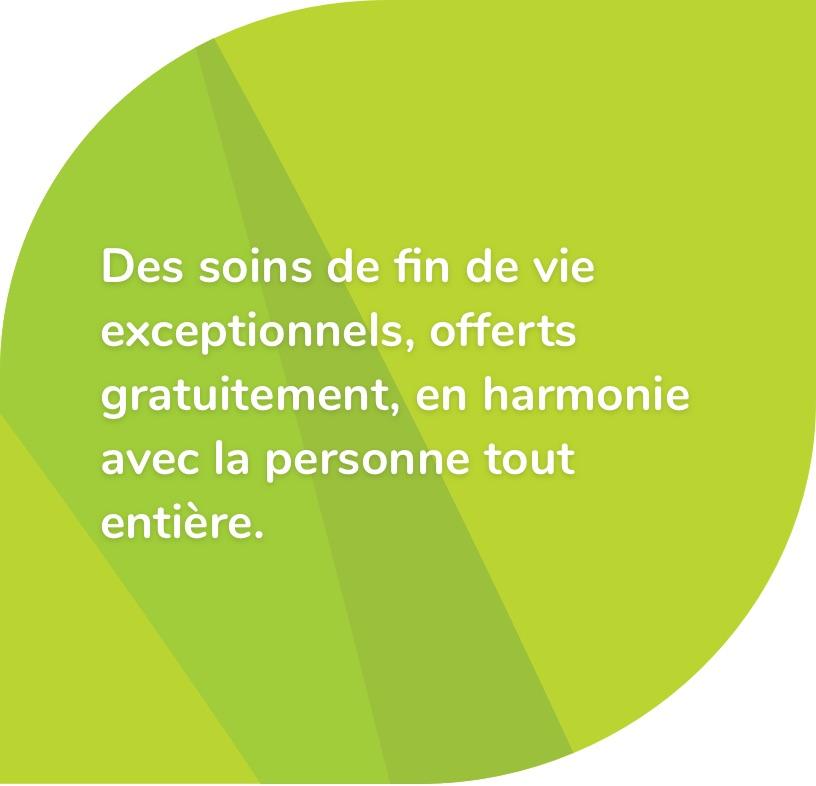 Des soins de fin de vie exceptionnels, offerts gratuitement, en harmonie avec la personne tout entière - Maison St Raphaël